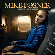 "Mike Posner ""31 Minutes Til Takeoff"" J. Records/RMG"