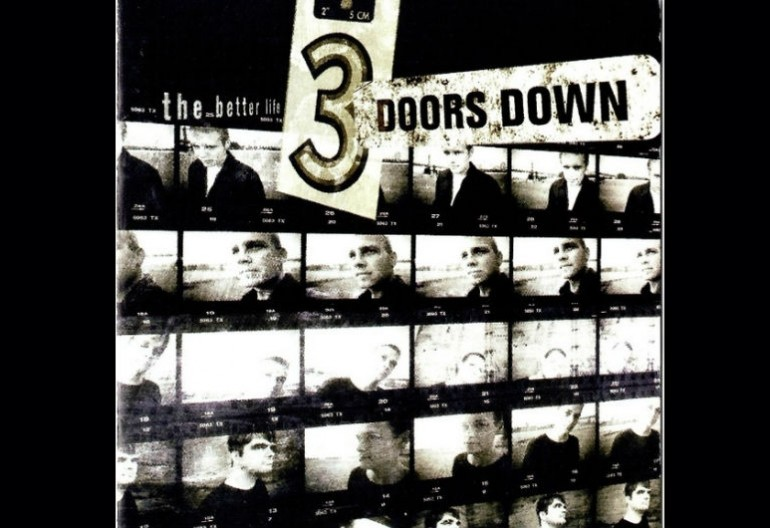 "3 Doors Down ""The Better Life"" Republic/Universal Records"