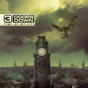 "3 Doors Down ""Time Of My Life"" Universal Republic Records Group"