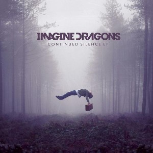 "Imagine Dragons ""Continued Silence"" EP , KIDinaKORNER/Interscope Records"