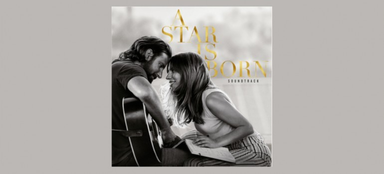 A Star Is Born Soundtrack (2018) Interscope Records