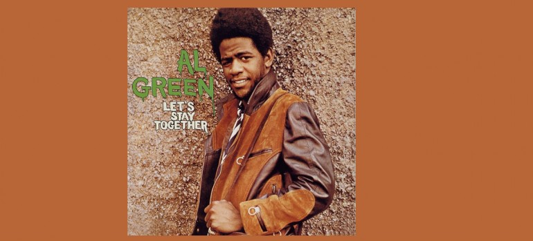 "Al Green ""Let's Stay Together"" Hi Records"
