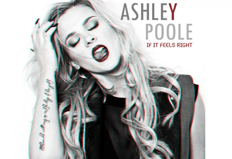 "Ashley Poole ""If It Feels Right"" Dear Summer Records"