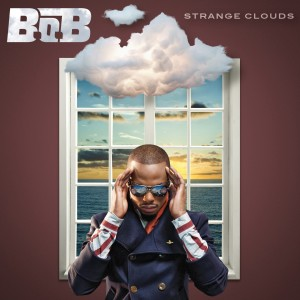 """Strange Clouds"" By B.O.B. Rebel Rock/Grand Hustle/Atlantic Records"
