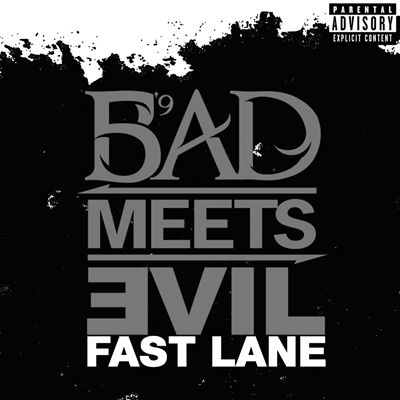 """Bad Meets Evil Featuring Nate Dogg """"Fast Lane"""" Shady/Interscope Records"""