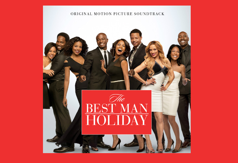 """The Best Man Holiday"" Soundtrack Universal Pictures/RCA Records"