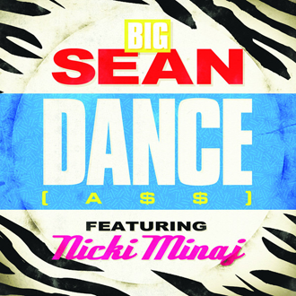 "Big Sean Featuring Nicki Minaj ""Dance (A$$)"" G.O.O.D. Music/Def Jam Records/IDJMG"