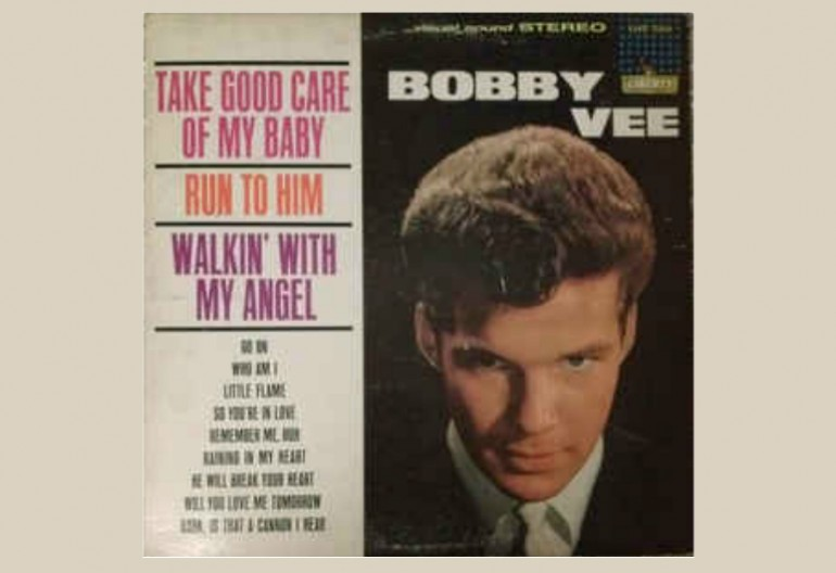 "Bobby Vee ""Take Good Care Of My Baby"" Liberty Records"