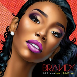 """Brandy Featuring Chris Brown """"Pit It Down"""" Chameleon/RCA Records"""