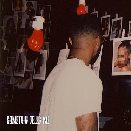 "Bryson Tiller ""Something Tells Me"" RCA Records"