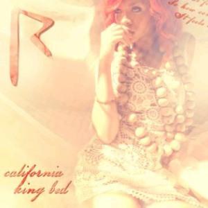 "Rihanna ""California King Bed"" SRP/Def Jam Records/IDJMG"