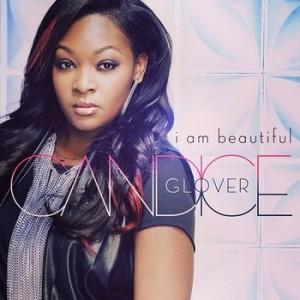 "Candice Glover ""I Am Beautiful"" 19/Interscope Records"