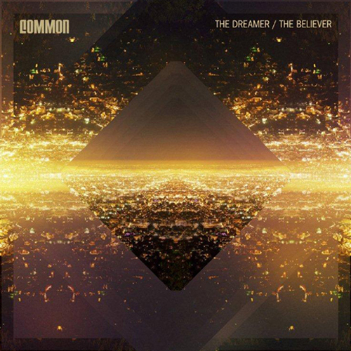 "Common ""The Dream, The Believer"" Think Common Music Inc./Warner Bros. Records"
