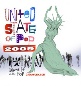 DJ_Earworm-United_State_Of_Pop_2009-Blame_It_On_The_Pop
