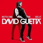 """David Guetta """"Nothing But The Best"""" Astralwerks/Capitol Records/EMI"""