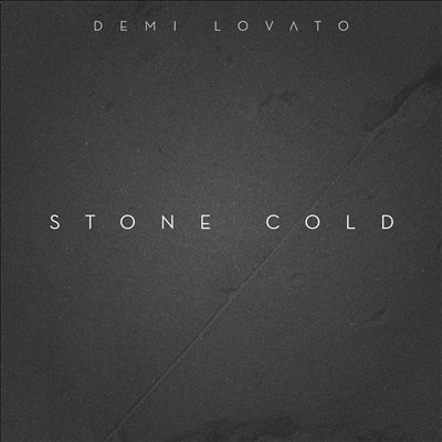 "Demi Lovato ""Stone Cold"" Safehouse/Island/Hollywood/Republic Records"
