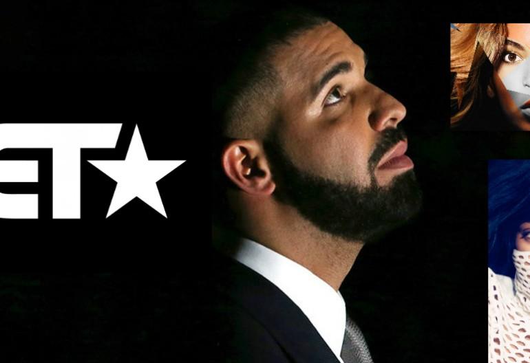 BET Logo/Drake/Beyonce/Rihanna