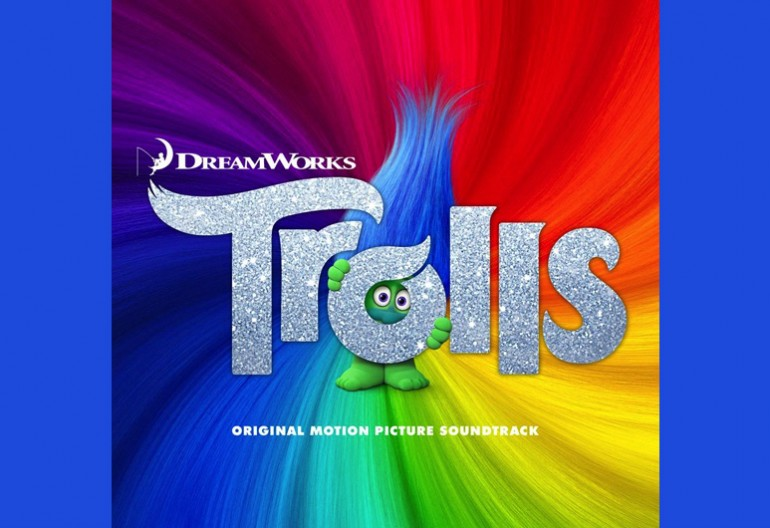 "DreamWorks ""Trolls"" Soundtrack DreamWorks Animation/20th Century Fox/RCA Records"