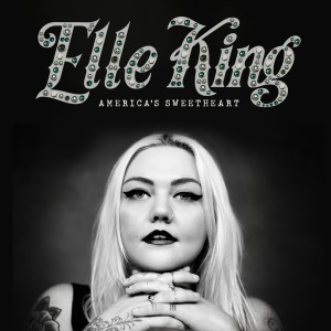 "Elle King ""America's Sweetheart"" RCA Records"