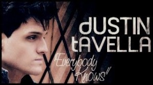 "Dustin Tavella ""Everybody Knows (your boyfriend is a douchebag)"""