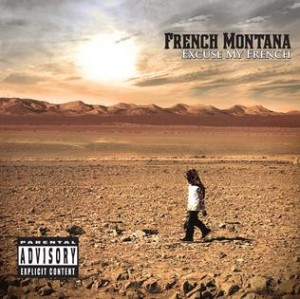 "French Montana ""Excuse My French"" Bad Boy/Maybach Music Group/Interscope Records"