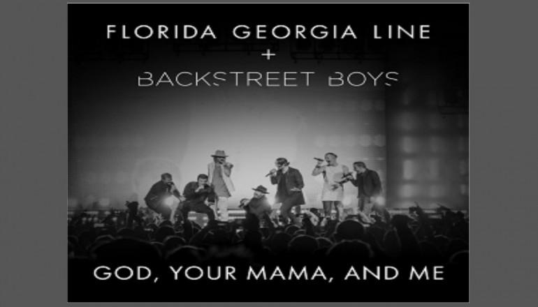 "Florida Georgia Line Featuring Backstreet Boys ""God Your Mama And Me"" Big Machine/Republic Records"