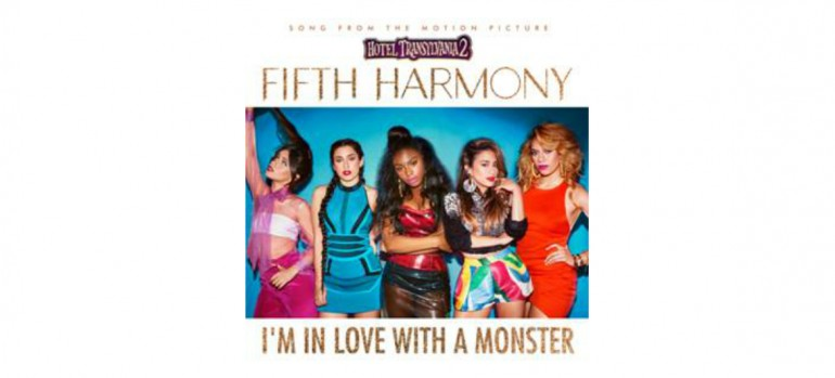 """Fifth Harmony """"I'm In Love With A Monster"""" Sony Pictures Animation/Columbia Pictures"""