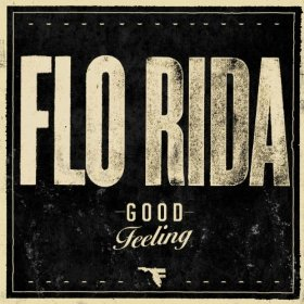 "Flo Rida ""Good Feeling"" Poe Boy/Atlantic Records"