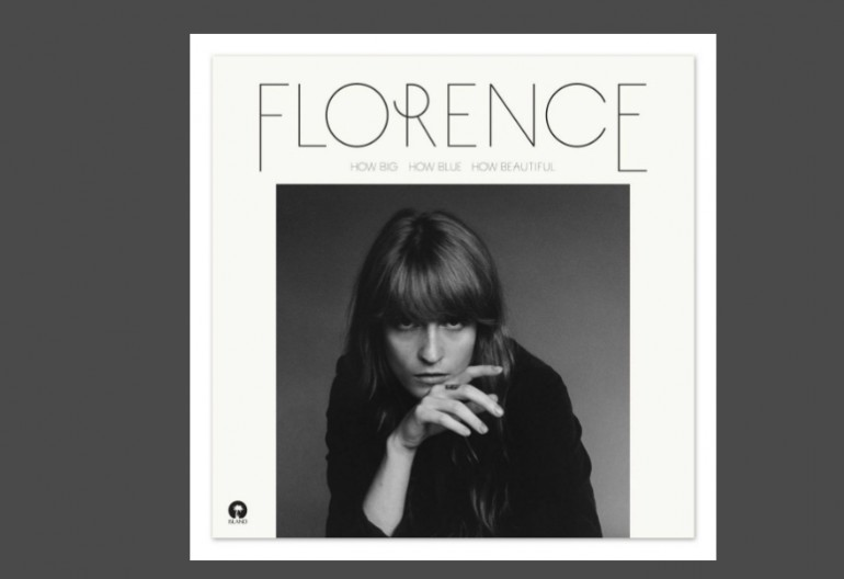 """Florence + The Machine """"How Big, How Blue, How Beautiful"""" Republic Records"""