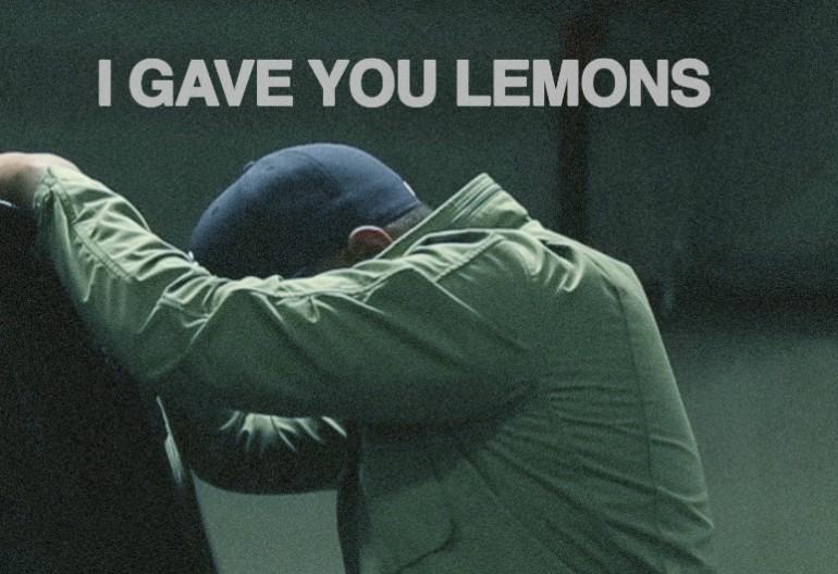 I gave you lemons thumb