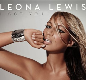 """""""I Got You"""" By Leona Lewis 19/Sysco/J. Records/RCA/RMG"""