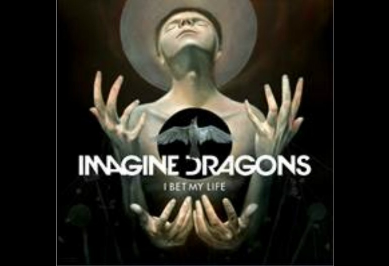 "Imagine Dragons ""I Bet My Life"" Interscope Records"