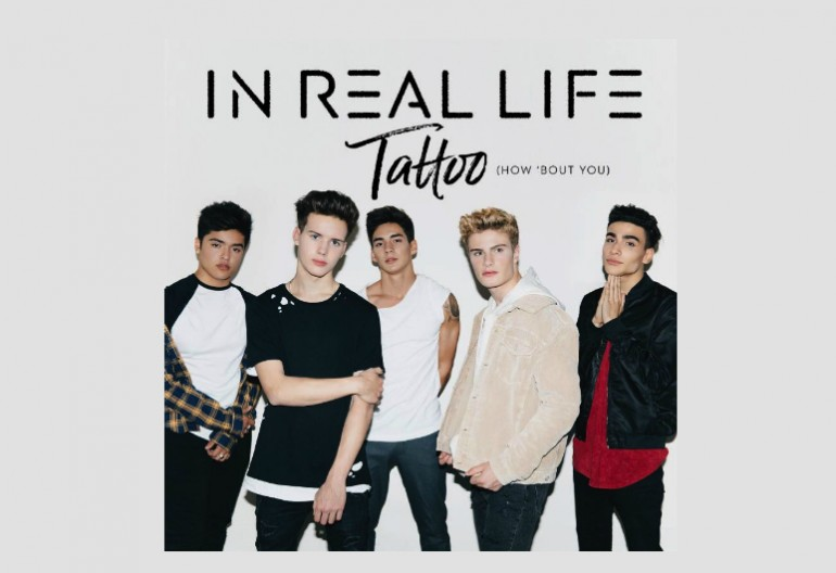 "In Real Life ""Tattoo (How 'Bout You)"" Hollywood Records"