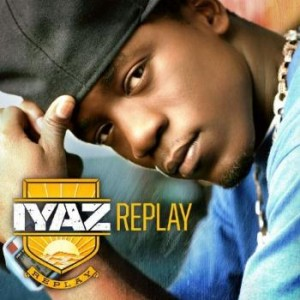 "Iyaz ""Replay"" Beluga Heights/Asylum/Reprise/Warner Bros. Records"