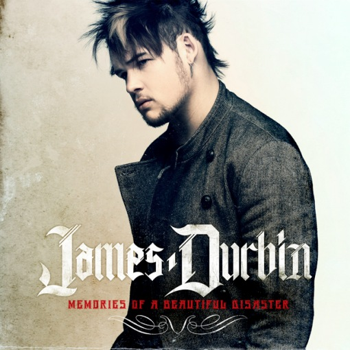 "James Durbin ""Memories Of A Beautiful Disaster"" Wind-Up Records"
