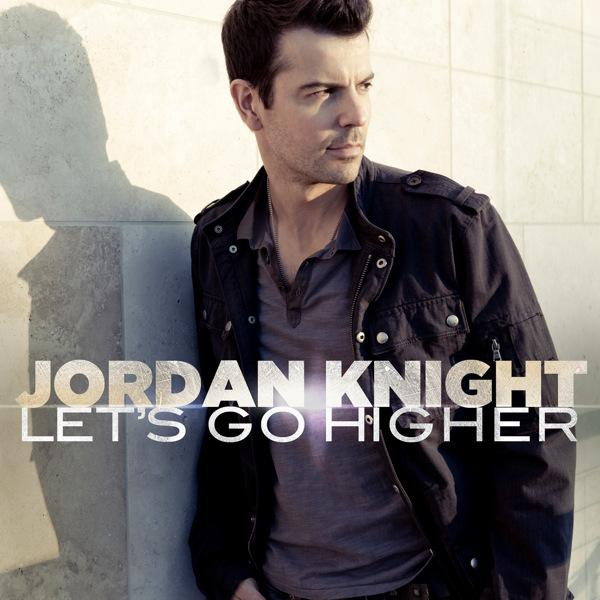"Jordan Knight ""Let's Go Higher"" JK Music/Mass Appeal/Entertainment One"