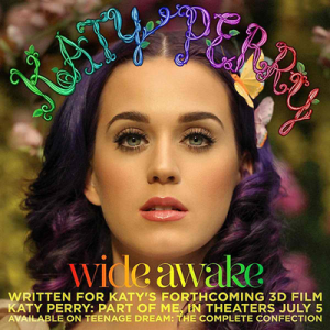 "Katy Perry ""Wide Awake"" Capitol Records"