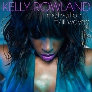 "Kelly Rowland Featuring Lil' Wayne ""Motivation"" Universal Motown Records Group"