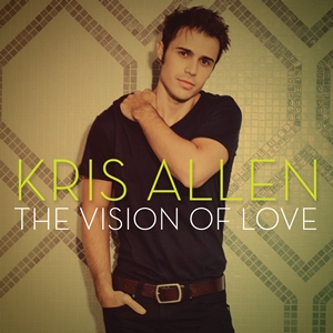 "Kris_Allen's ""The Vision of Love"" RCA Records"