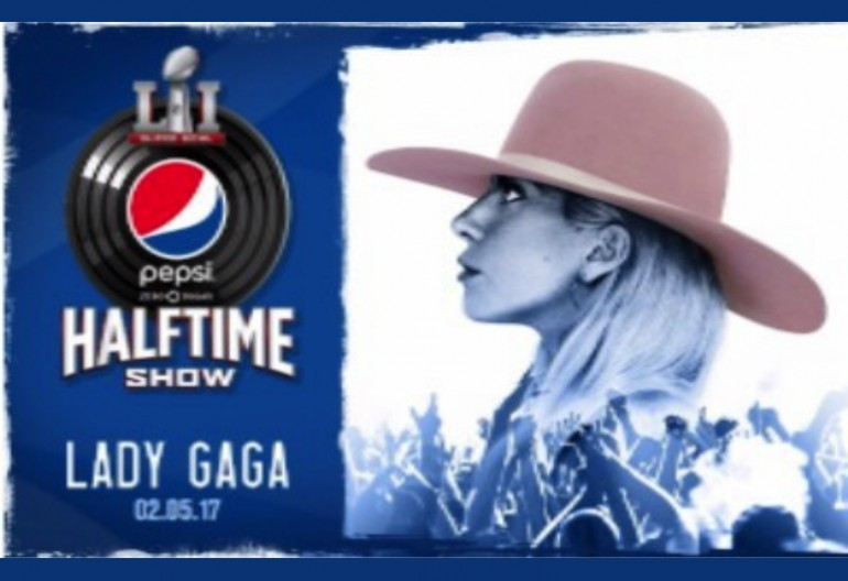 Lady Gaga To Perform at Pepsi Zero Sugar Super Bowl Half Time Show February 5, 2017 on Fox
