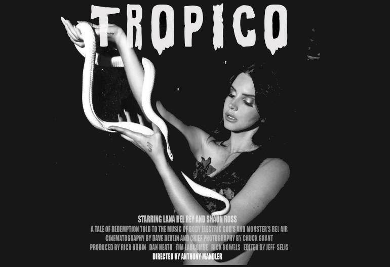 """Lana Del Rey Starring In """"Tropico"""""""