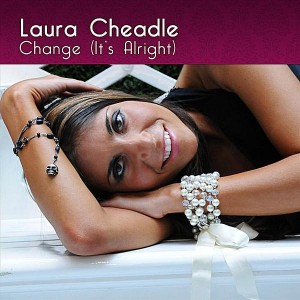 "Laura Cheadle ""Change (It's Alright)"""