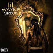 "Lil Wayne Featuring Bruno Mars ""Mirror"" Cash Money/Universal Republic Records"