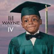 "Lil Wayne ""Tha Carter IV"" Cash Money/Universal Republic Records Group"