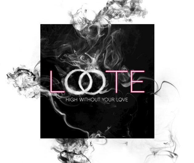 "Loote ""High Without Your Love"" Island Records"