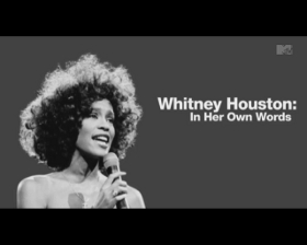 MTV New Presents: Whitney Houston In Her Own Words
