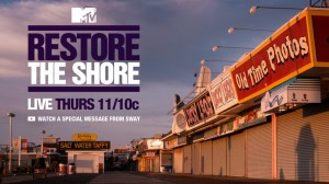 MTV Restore The Shore