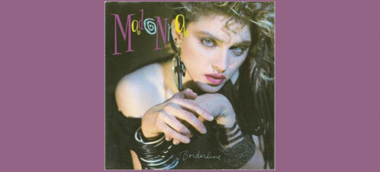 "Madonna ""Borderline"" Sire/Warner Bros"