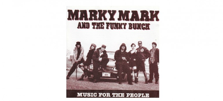 """Marky Mark And The Funky Bunch """"Music For The People"""" Interscope/Atlantic Records"""