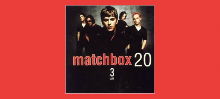 "Matchbox Twenty ""3 AM"" Atlantic Records"